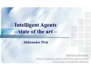 Intelligent Agents – state of the art –