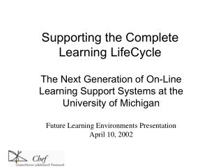 Supporting the Complete Learning LifeCycle