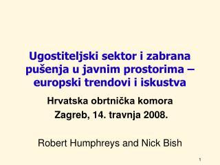 Ugostiteljski sektor i zabrana pušenja u javnim prostorima – europski trendovi i iskustva