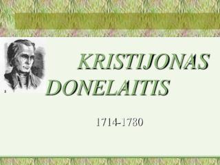 KRISTIJONAS  DONE LAITIS