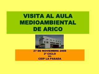 VISITA AL AULA MEDIOAMBIENTAL  DE ARICO