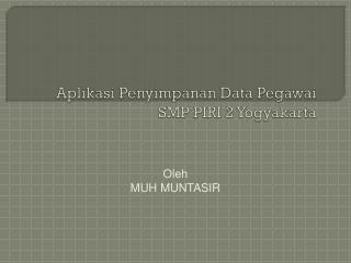 Aplikasi Penyimpanan Data Pegawai SMP PIRI 2 Yogyakarta