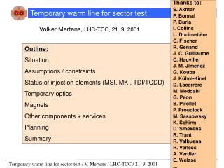 Temporary warm line for sector test