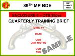 89TH MP BDE