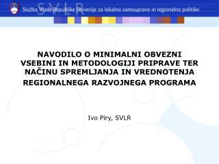 Ivo Piry, SVLR