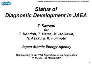 Status of  Diagnostic Development in JAEA
