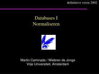 Databases I Normaliseren