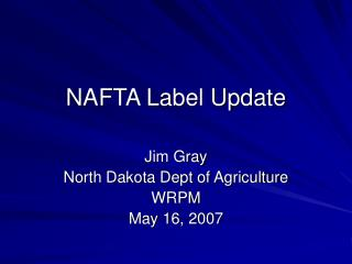 NAFTA Label Update