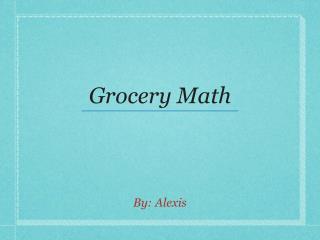 Grocery Math