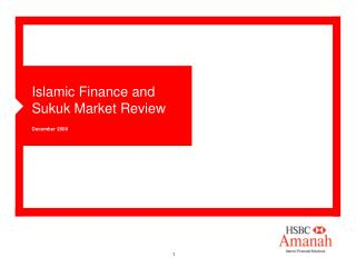 Islamic Finance and Sukuk Market Review