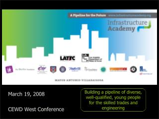 March 19, 2008 CEWD West Conference