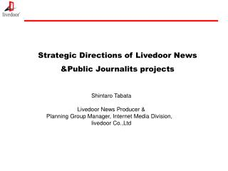 Strategic Directions of Livedoor News &Public Journalits projects