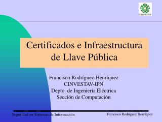 Certificados e Infraestructura de Llave Pública
