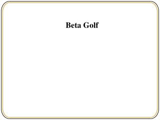 Beta Golf