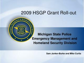 2009 HSGP Grant Roll-out