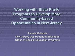 Working with State Pre-K Programs to Develop More Community-based Opportunities in New Jersey