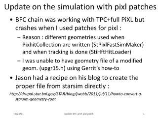 Update on the simulation with pixl patches