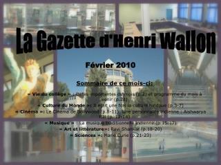 La Gazette d'Henri Wallon