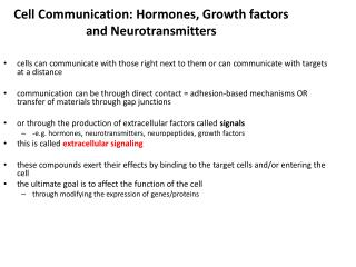 Cell Communication: Hormones, Growth factors and Neurotransmitters