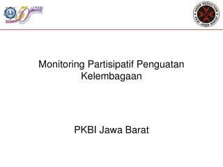 Monitoring Partisipatif Penguatan Kelembagaan