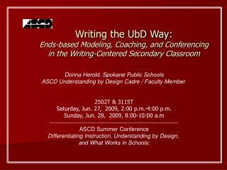 Donna Herold, Spokane Public Schools ASCD Understanding by Design Cadre
