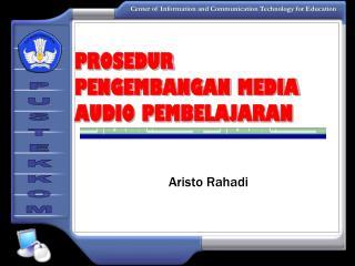 PROSEDUR   PENGEMBANGAN MEDIA AUDIO PEMBELAJARAN