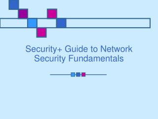 Security Guide to Network Security Fundamentals