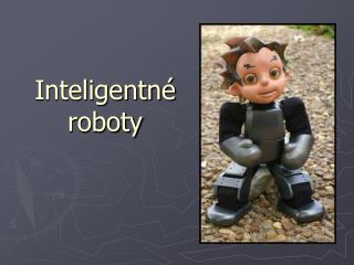 Inteligentné roboty