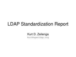 LDAP Standardization Report