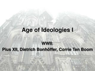 Age of Ideologies I