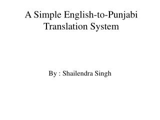 A Simple English-to-Punjabi Translation System