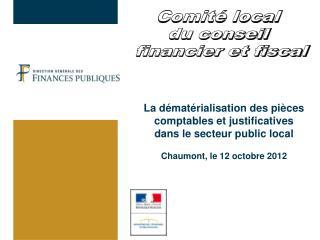 Comité local  du conseil  financier et fiscal