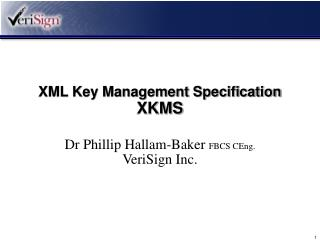 XML Key Management Specification  XKMS