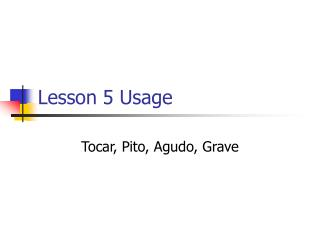 Lesson 5 Usage