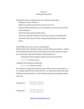 Modul 10 Sambungan dengan Paku Dibandingkan dengan sambungan baut maka sambungan dengan paku: