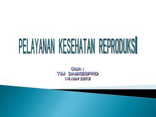 PELAYANAN KESEHATAN REPRODUKS I
