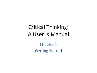 Critical Thinking: A User � s Manual