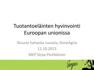 Tuotantoeläinten hyvinvointi Euroopan unionissa