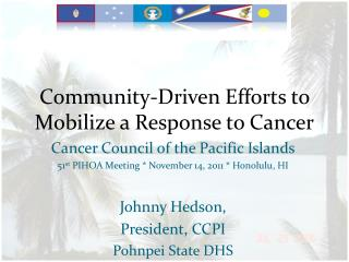 Community-Driven Efforts to Mobilize a Response to Cancer