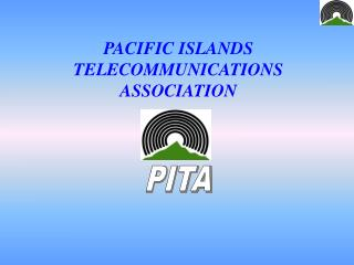 PACIFIC ISLANDS TELECOMMUNICATIONS ASSOCIATION