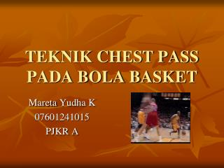 TEKNIK CHEST PASS PADA BOLA BASKET