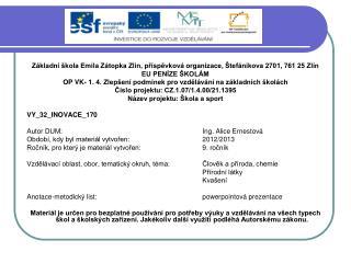 Základní škola Emila Zátopka Zlín, příspěvková organizace, Štefánikova 2701, 761 25 Zlín