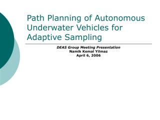 Path Planning of Autonomous Underwater Vehicles for Adaptive Sampling