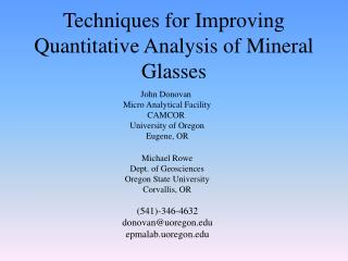 Techniques for Improving Quantitative Analysis of Mineral Glasses