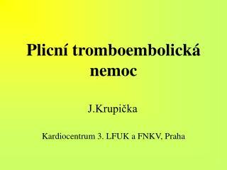 Plicní tromboembolická nemoc