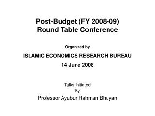Post-Budget (FY 2008-09)  Round Table Conference