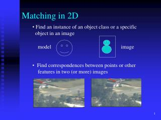 Matching in 2D