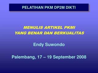 PELATIHAN PKM DP2M DIKTI