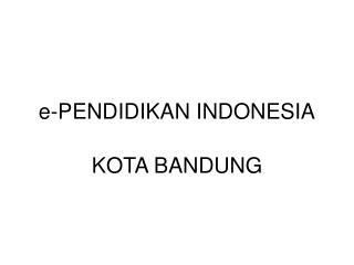 e-PENDIDIKAN INDONESIA
