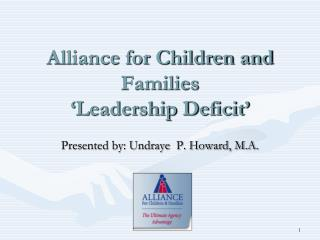 Alliance for Children and Families  Leadership Deficit